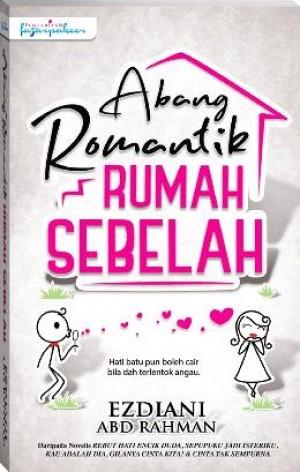 ABANG ROMANTIK RUMAH SEBELAH