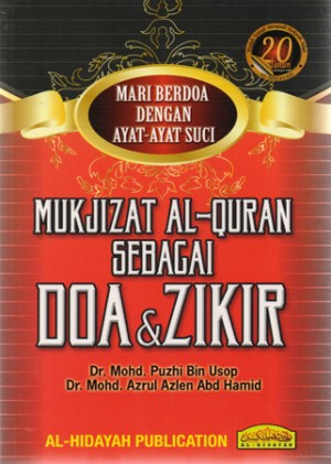 MUKJIZAT AL-QURAN SEBAGAI DOA & ZIKIR