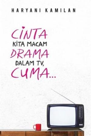 CINTA KITA MACA DRAMA DALAM TV, CUMA…