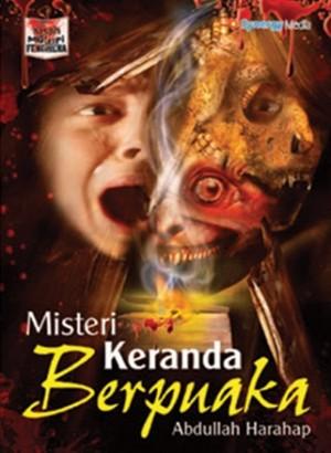 MISTERI KERANDA BERPUAKA