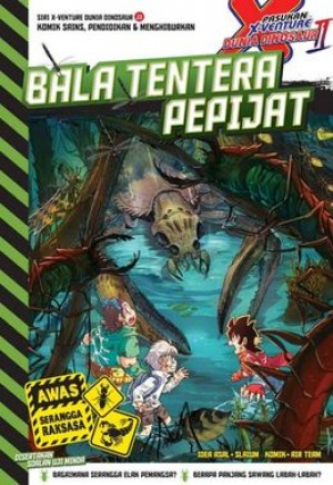 X-VENTURE DUNIA DINOSAUR II:BALA TENTERA PEPIJAT