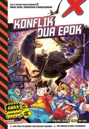 X-VENTURE DUNIA DINOSAUR II: KONFLIK DUA EPOK