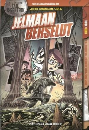 X-VENTURE FAIL X-SENTRIK: JELMAAN BERSELUT
