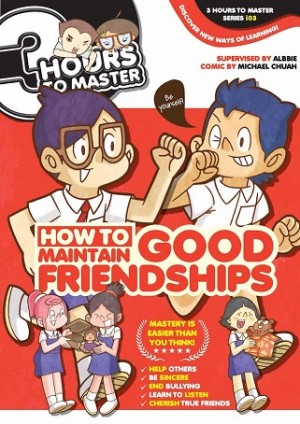 3 HOURS TO MASTER 03: HOW TO MAINTAIN GOOD FRIENDSHIPS