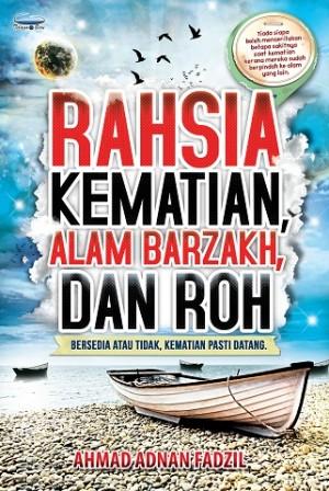 RAHSIA KEMATIAN ALAM BARZAKH DAN ROH