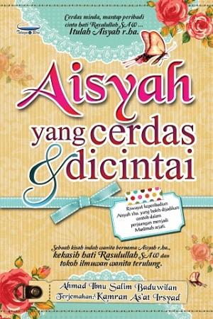 AISYAH YG CERDAS & DICINTAI