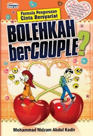BOLEHKAH BERCOUPLE?FORMULA PENGURUSAN CINTA BERSYARIAT