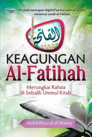 KEAGUNGAN AL-FATIHAH