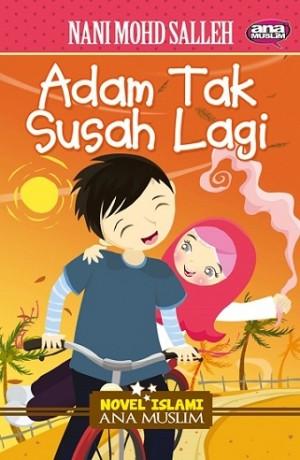 ADAM TAK SUSAH LAGI
