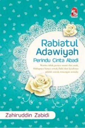 RABIATUL ADAWIYAH PERINDU CINTA ABADI