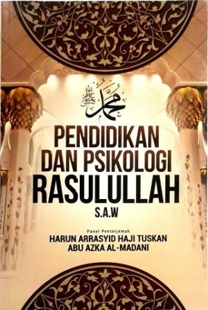 PENDIDIKAN & PSIKOLOGI RASULULLAH S.A.W
