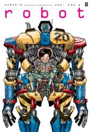 KOMIK-M: AKU, KAU & ROBOT