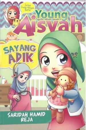 YOUNG AISYAH: SAYANG ADIK