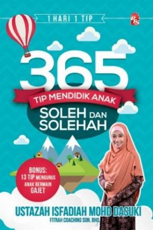 365 TIP DIDIK ANAK JADI SOLEH DAN SOLEHA