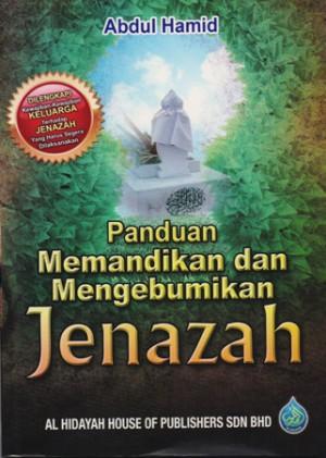 PANDUAN MANDI & KEBUMI JENAZAH