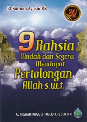 9 RAHSIA MUDAH DAN SEGERA MENDAPAT PERTOLONGAN ALLAH S.W.T.