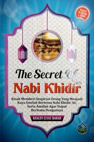 THE SECRET OF NABI KHIDIR
