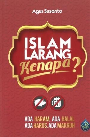 ISLAM LARANG KENAPA?