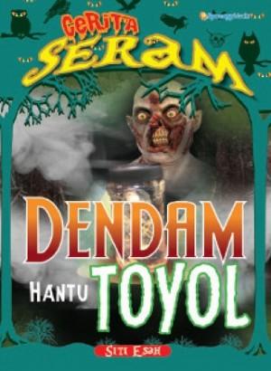 CERITA SERAM:DENDAM HANTU TOYOL