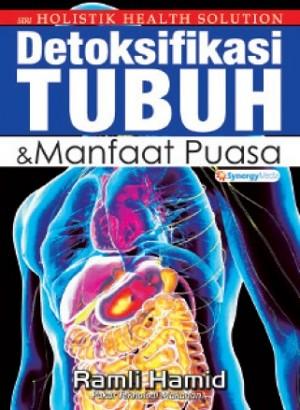 DETOKSIFIKASI TUBUH&MANFAAT PUASA