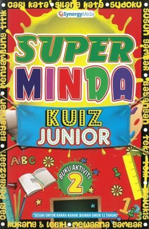 SUPER MINDA JUNIOR BUKU AKTIVITI 2