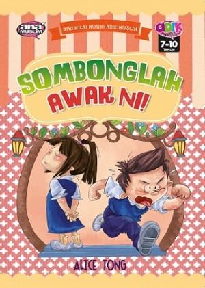 SOMBONGLAH AWAK NI!