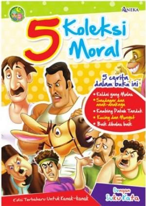 5 KOLEKSI CERITA MORAL