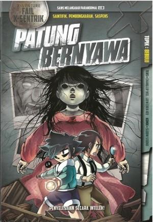 X-VENTURE FAIL X-SENTRIK: PATUNG BERNYAWA