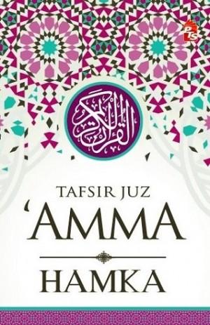 HAMKA: TAFSIR JUZUK AMMA