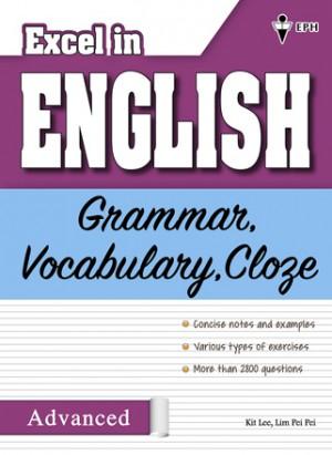 Excel in English - Grammar, Vocabulary, Cloze (Advanced)