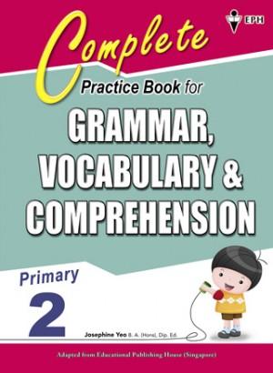 Primary 2 Complete Practice Book for Grammar,Vocabulary & Comprehension