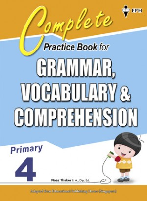 Primary 4 Complete Practice Book for Grammar,Vocabulary & Comprehension