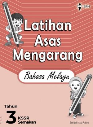Tahun 3 Latihan Asas Mengarang Bahasa Melayu