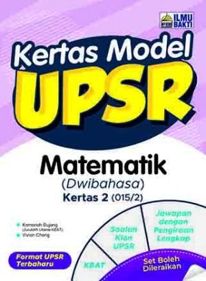 UPSR Kertas Model Matematik (Kertas 2)(Dwibahasa)