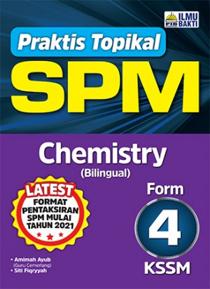 TINGKATAN 4 PRAKTIS TOPIKAL SPM CHEMISTRY (BILINGUAL)