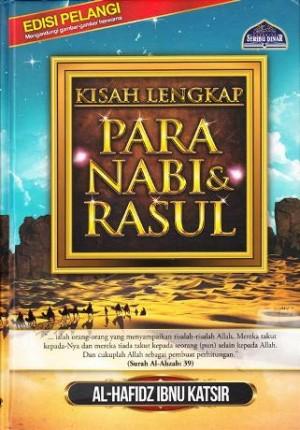KISAH LENGKAP PARA NABI & RASUL