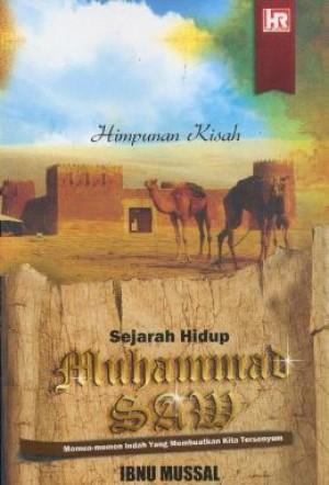 SEJARAH HIDUP MUHAMMAD S.A.W