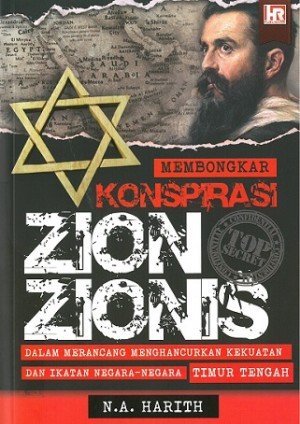 MEMBONGKAR KONSPIRASI ZION ZIONIS