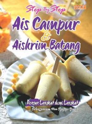 STEP BY STEP AIS CAMPUR & AISKRIM BATANG