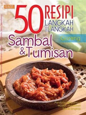 SAMBAL & TUMISAN - 50 RESEPI LANGKAH DEMI LANGKAH
