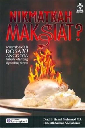 NIKMATKAH MAKSIAT-MEMBEDAH DOSA 10 ANGGOTA TUBUH KITA YANG DIPANDANG REMEH