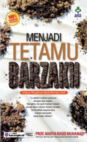 MENJADI TETAMU BARZAKH