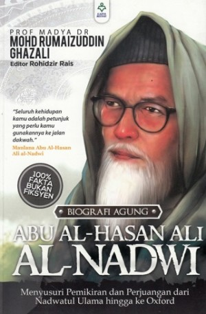 BIOGRAFI AGUNG ABU AL-HASAN ALI AL-NADWI