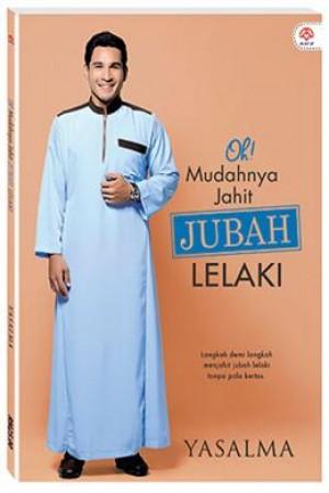 OH! MUDAHNYA JAHIT JUBAH LELAKI