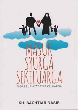 MASUK SYURGA SEKELUARGA