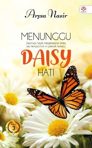 MENUNGGU DAISY HATI