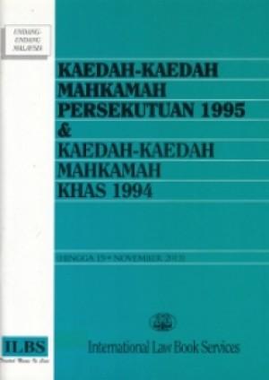 KAEDAH-KAEDAH MAHKAMAH PERSEKUTUAN 1995
