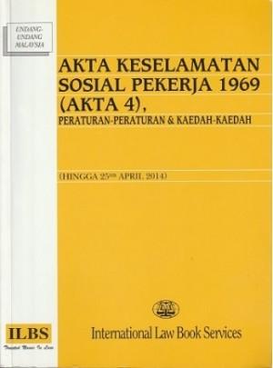 AKTA KESELAMATAN SOSIAL PEKERJA 1969 (AKTA 4)