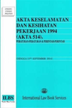 AKTA KESELAMATAN DAN KESIHATAN PEKERJA 1994(AKTA 514)