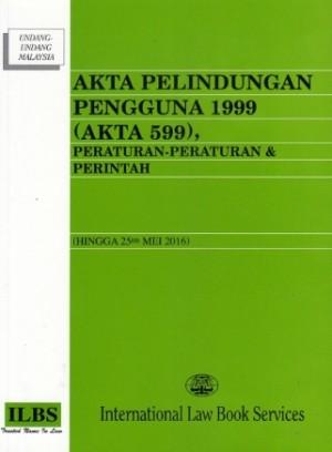 AKTA PELINDUNGAN PENGGUNA 1999 (AKTA 599)